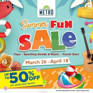 The Metro Stores - Summer Fun Sale: Get Up to 50% Off on Selected Items