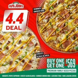 Papa John's Pizza - 4.4 Deal: Buy 1 Get 1 Premium Family Sized Pizzas for ₱569