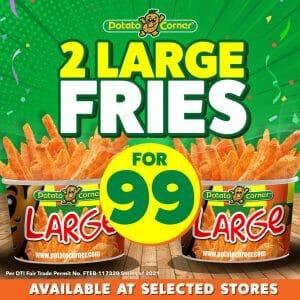 Potato Corner - Get 2 Large Fries for ₱99