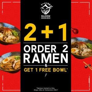 Ramen Shokudo - Buy 2 Ramen and Get 1 FREE