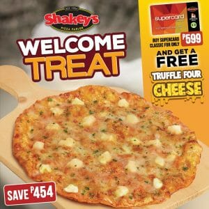 Shakey's - Welcome Treat: FREE Truffle Four Cheese Pizza and SuperCard Promo