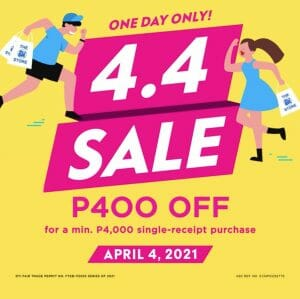 The SM Store - 4.4 Deal: Get ₱400 Off