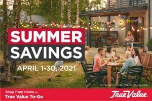 True Value Hardware - April Summer Savings Promo