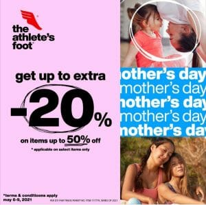 The Athlete's Foot - Mother's Day Promo: Get Up to Extra 20% Off