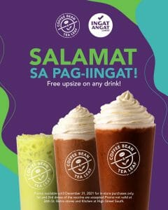 Coffee Bean and Tea Leaf - FREE Upsize on Any Drink for Fully Vaccinated Customers