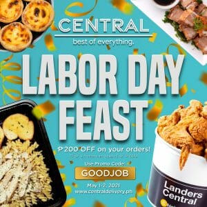 Central Delivery - Labor Day Feast: Get ₱200 Off on Orders