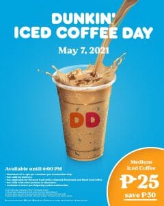 Dunkin Donuts - Iced Coffee Day: Get Medium Iced Coffee for ₱25 (Save ₱30)