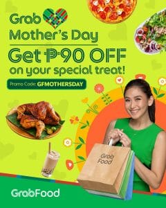GrabFood - Mother's Day: Get ₱90 Off on Orders