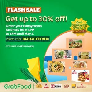 GrabFood - Summer Steals Bahaycation Flash Sale: Get Up to 30% Off