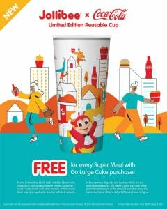 Jollibee x Coca-Cola - Get FREE Limited Edition Reusable Cup Promo