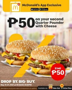 McDonald's - App Exclusive: Get 2nd Quarter Pounder with Cheese for P50