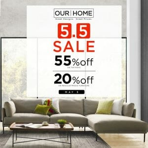 Our Home - 5.5 Deal: Get Up to 55% Off