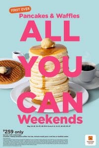 Pancake House - Pancakes and Waffles All-You-Can Weekends Promo