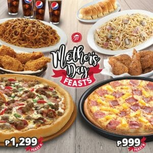 Pizza Hut - Mother's Day Feast for As Low As ₱999