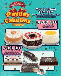 Red Ribbon - May 30 Payday Cake Day Promo: Get Up to P200 Off