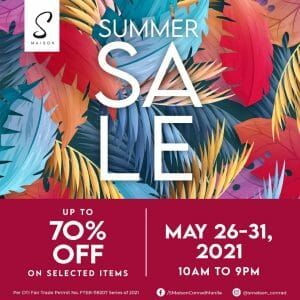 S Maison at Conrad Manila - Summer Sale: Get Up to 70% Off on Selected Items