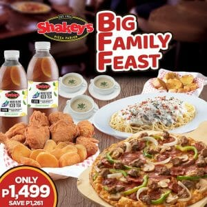 Shakey's - Big Family Feast for ₱1,499 (Save ₱1,261)