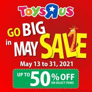 ToysRUs - GO BIG in May Sale: Get Up to 50% Off on Select Items