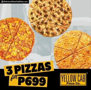 Yellow Cab Pizza - Get 3 Pizzas for ₱699