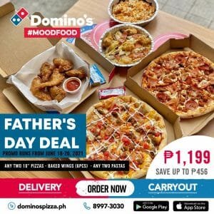 Domino's Pizza - Father's Day Bundle for P1199 (Save Up to P456)