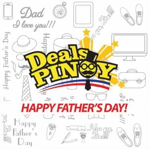 Happy Father's Day from Team Deals Pinoy