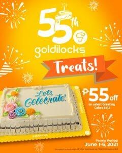 Goldilocks - 55th Anniversary Promo: Get P55 Off on Select Greeting Cakes