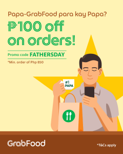 GrabFood - Get P100 Off on Father's Day Orders