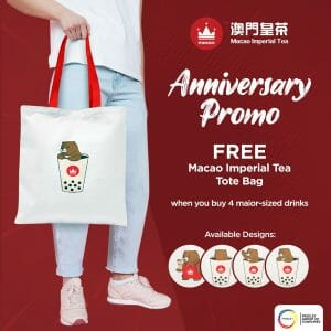Macao Imperial Tea - Anniversary Promo: Get a FREE Tote Bag