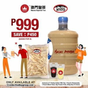 Macao Imperial Tea and NYFD - Partea Gallon and Frozen Fries Combo for P999 (Save P450)