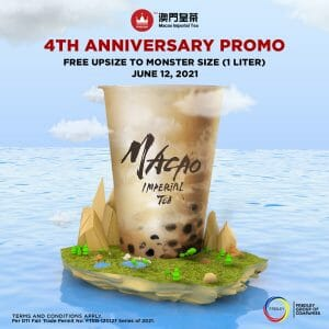 Macao Imperial Tea - 4th Anniversary Promo: FREE Upsize to 1 Liter