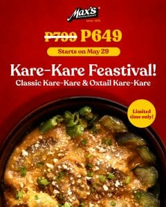 Max's Restaurant - Kare-Kare Feastival Promo for P649 (Was P799)