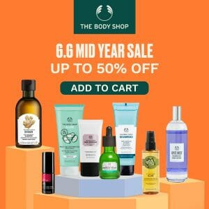 The Body Shop - 6.6 Deal: Get Up to 50% Off