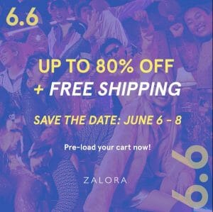 Zalora - 6.6 Deal: Get Up to 80% Off + FREE Shipping