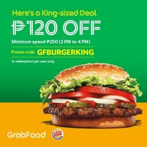 Burger King - Get P120 Off via GrabFood
