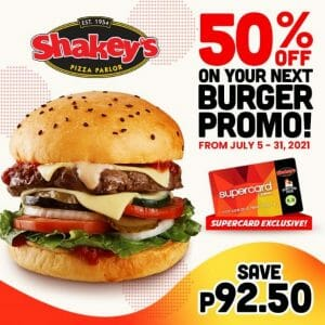 Shakey's - Supercard Exclusive: Get 50% Off on Your Next Burger Promo