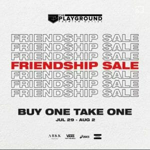 The Playground Premium Outlet - Friendship Sale: Buy 1 Take 1