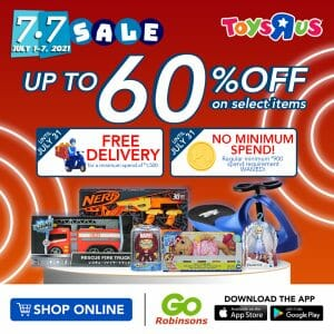 """Toys""""R""""Us - 7.7 Deal: Get Up to 60% Off via the GoRobinsons App"""