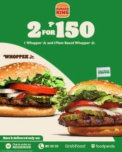 Burger King - 2 for P150 Promo