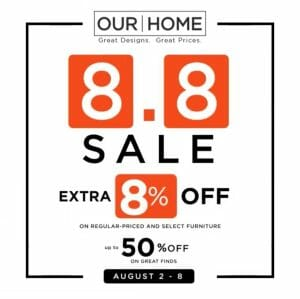 Our Home - 8.8 Sale: Get Up to 50% Off