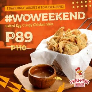 Peri-Peri Charcoal Chicken - Salted Egg Crispy Chicken Skin for P89 (Was P110)