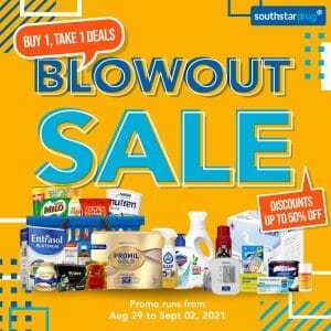 Southstar Drug - Blowout Sale: Buy 1 Take 1 and Up to 50% Off