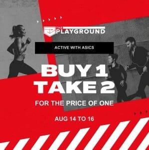 The Playground - Buy 1 Take 2 ASICS Promo