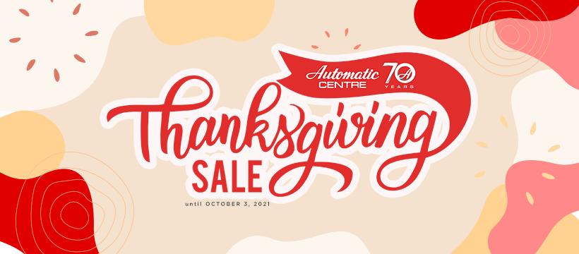 Automatic Centre - Thanksgiving Sale