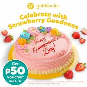 Goldilocks - Grandparents Day Promo: Get a P50 Voucher