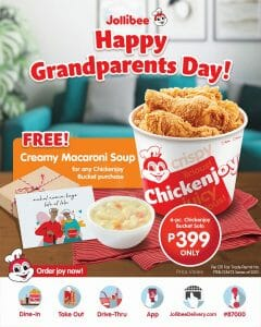 Jollibee - Grandparents Day Promo: Get FREE Creamy Macaroni Soup
