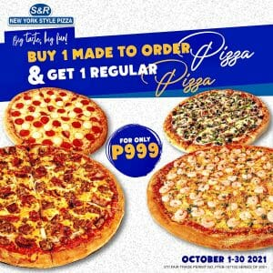 S&R New York Style Pizza - Buy 1 Take 1 Promo for P999