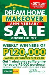 Wilcon Depot - Dream Home Makeover Anniversary Sale